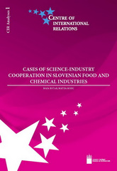 Cases of Science-Industry Cooperation in Slovenian Food and Chemical Industries / CIR Analyses 1