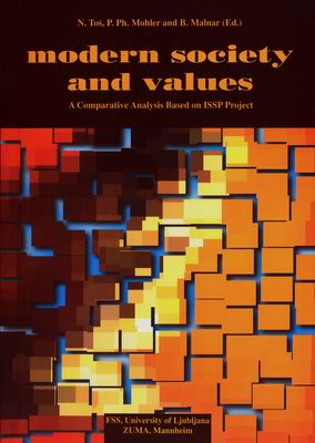 Modern Society and Values: A Comparative Analysis Based on ISSP