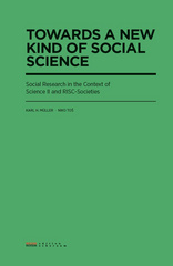 Towards a New Kind of Social Science Social Research inthe Context of Science II and RISC-Societies