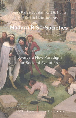Modern RISC-Societies: Towards a New Paradigm for Societal Evolution