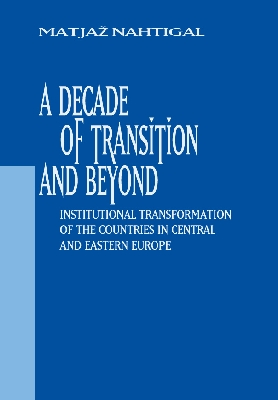A Decade of Transition and Beyond