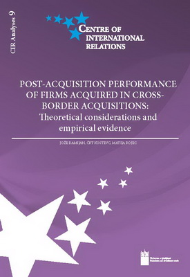 Post-acquisition performance of firms acquired in cross-border acquisitions: Theoretical considerations and empirical evidence / CIR Analyses 9