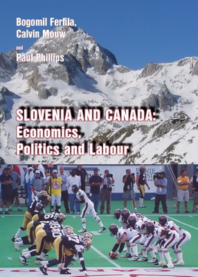Slovenia and Canada: Economics, Politics and Labour