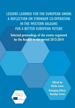 LESSONS learned for the European Union. A reflection on stronger co-operation in the Western Balkans for a better European future